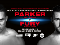 PARKER v FURY WBO WORLD HEAVYWEIGHT TITLE SHOWDOWN CONFIRMED FOR 23 SEPTEMBER AT MANCHESTER ARENA